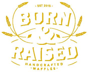 Born & Raised Waffles